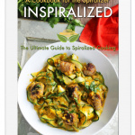 Inspiralized eBook (finally!) and New iPhone/Mobile App