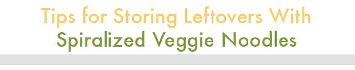 Meal Prep Tips for Spiralized Veggies