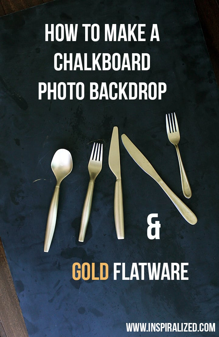 How to Make a Chalkboard Photo Backdrop and Gold Flatware