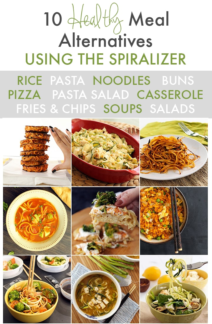 10 Healthy Meal Alternatives You Can Make with a Spiralizer - Inspiralized.com