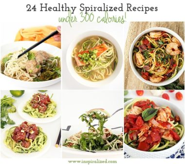 24 Healthy Spiralized Recipes under 300 Calories + Tips for Making Healthier Recipes