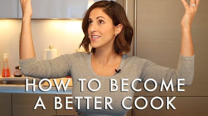 How to Become a Better Cook Video with Tips