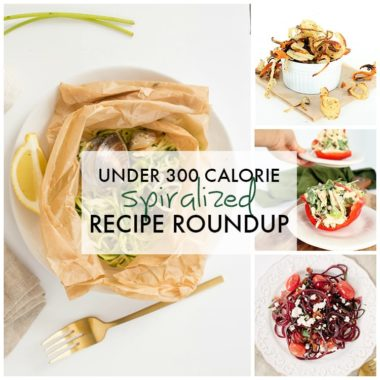 Under 300 Calorie Spiralized Recipes Roundup