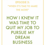 #InspiralizedBoss, Episode 3: How I Knew It Was Time To Quit My Job to Pursue My Dream Business