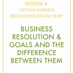#InspiralizedBoss, Episode 4: Setting Business New Year's Resolutions