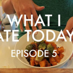 Video: What I Ate Today, Episode 5