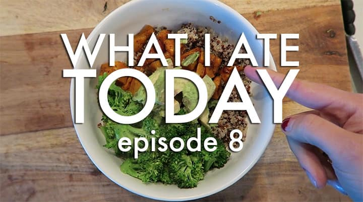 Video: What I Ate Today, Episode 8 (Vegan!)