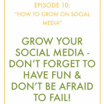 #InspiralizedBoss, Episode 10: How To Grow on Social Media And Not Go Crazy