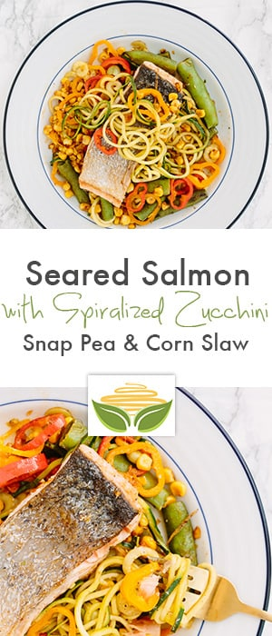 seared salmon with spiralized zucchini, snap pea & corn