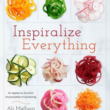 Inspiralize Everything Cookbook