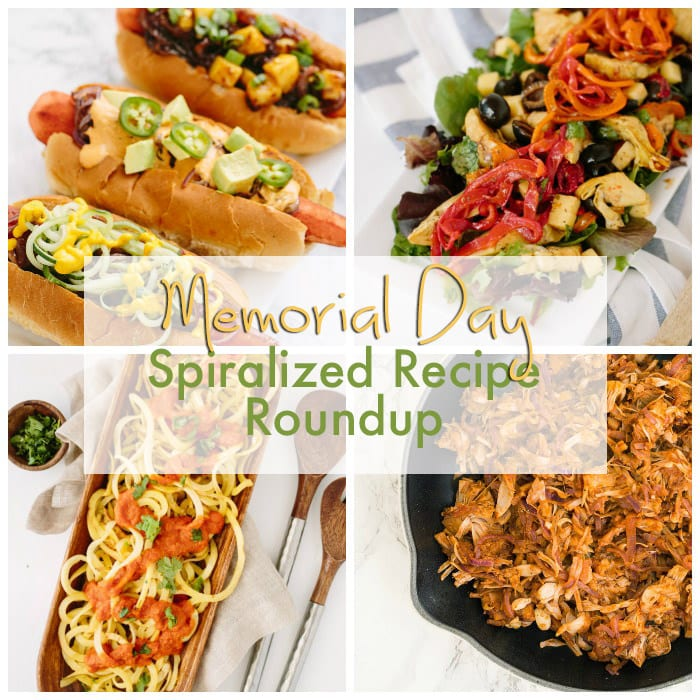 Last Minute Memorial Day Spiralized Recipe Roundup