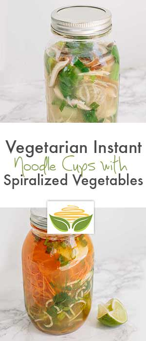 Vegetarian Instant Noodle Cups with Spiralized Vegetables