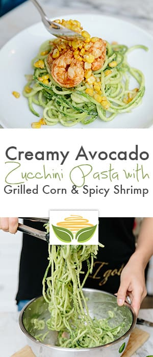 Creamy Avocado Zucchini Pasta with Grilled Corn & Spicy Shrimp