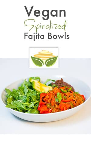 vegan spiralized fajita bowl