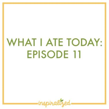 What I Ate Today: Episode 11, Gluten-Free