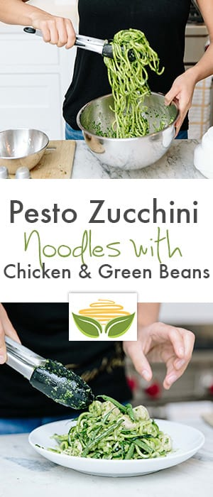 Pesto Zucchini Noodles with Chicken & Green Beans