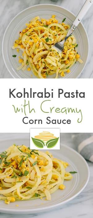 Kohlrabi Pasta with Creamy Corn Sauce