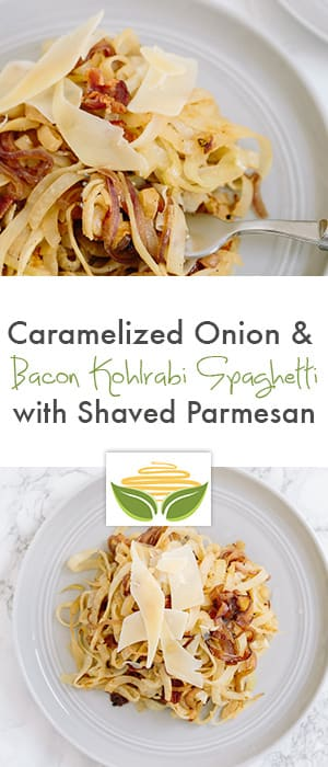 Caramelized Onion & Bacon Kohlrabi Spaghetti with Shaved Parmesan