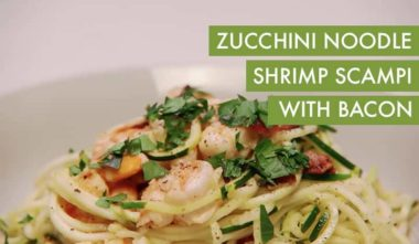 Bacon And Shrimp Zucchini Noodle Scampi