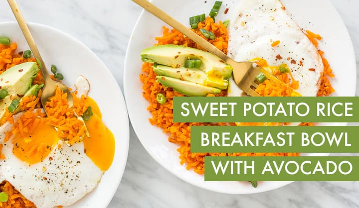 Spiralized Sweet Potato Rice Breakfast Bowl with Avocado