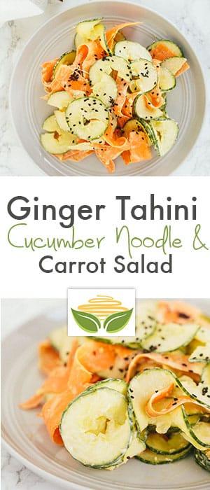 Ginger Tahini Cucumber Noodle & Carrot Salad