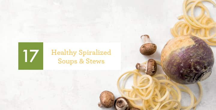 17 Spiralized Healthy Soups & Stews for Fall