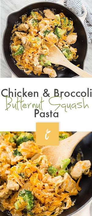 Chicken & Broccoli Butternut Squash Pasta