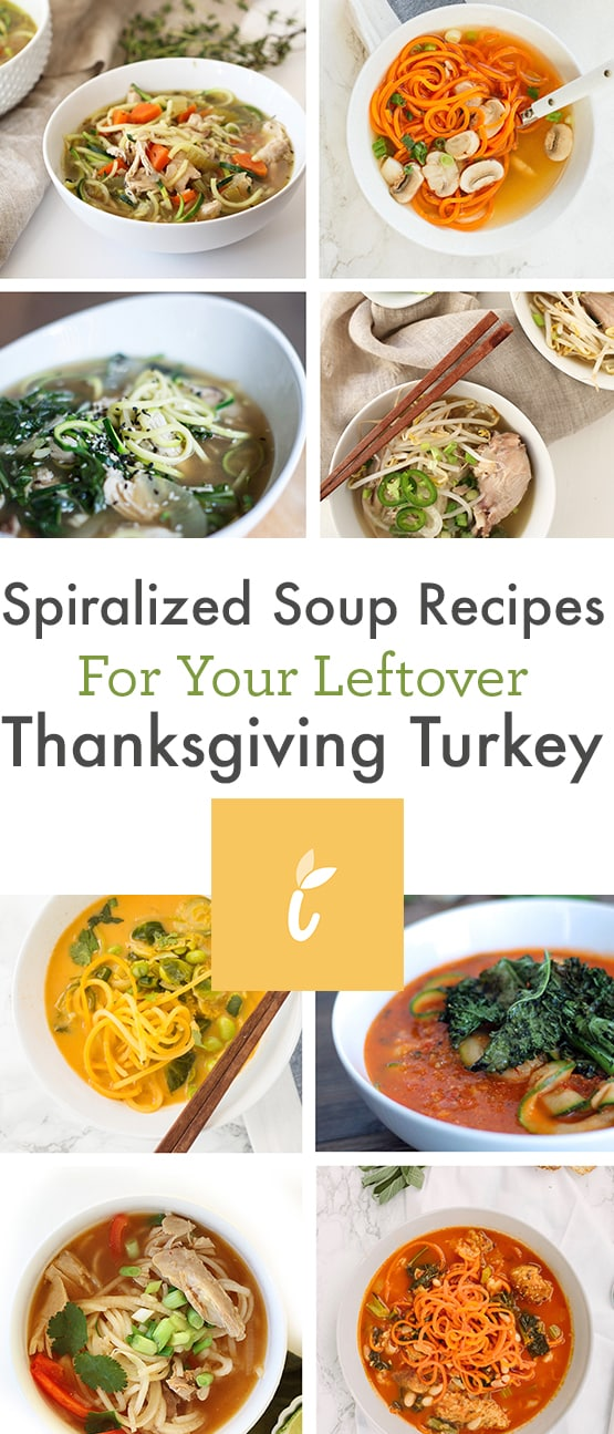 Spiralized Soup Recipes for Your Leftover Thanksgiving Turkey