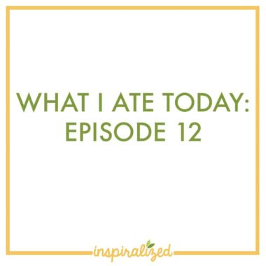 What I Ate Today, Episode 12 – Vegetarian