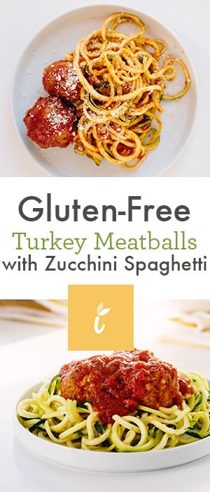 Zucchini Spaghetti and Gluten-Free Turkey Meatballs