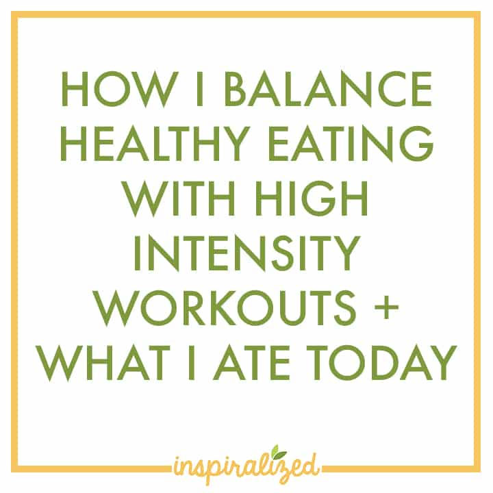 How I Balance Healthy Eating