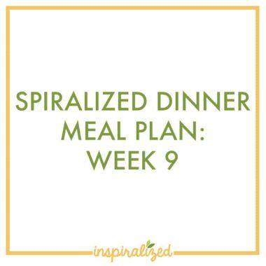 Weekly Dinner Meal Plan: Week 9