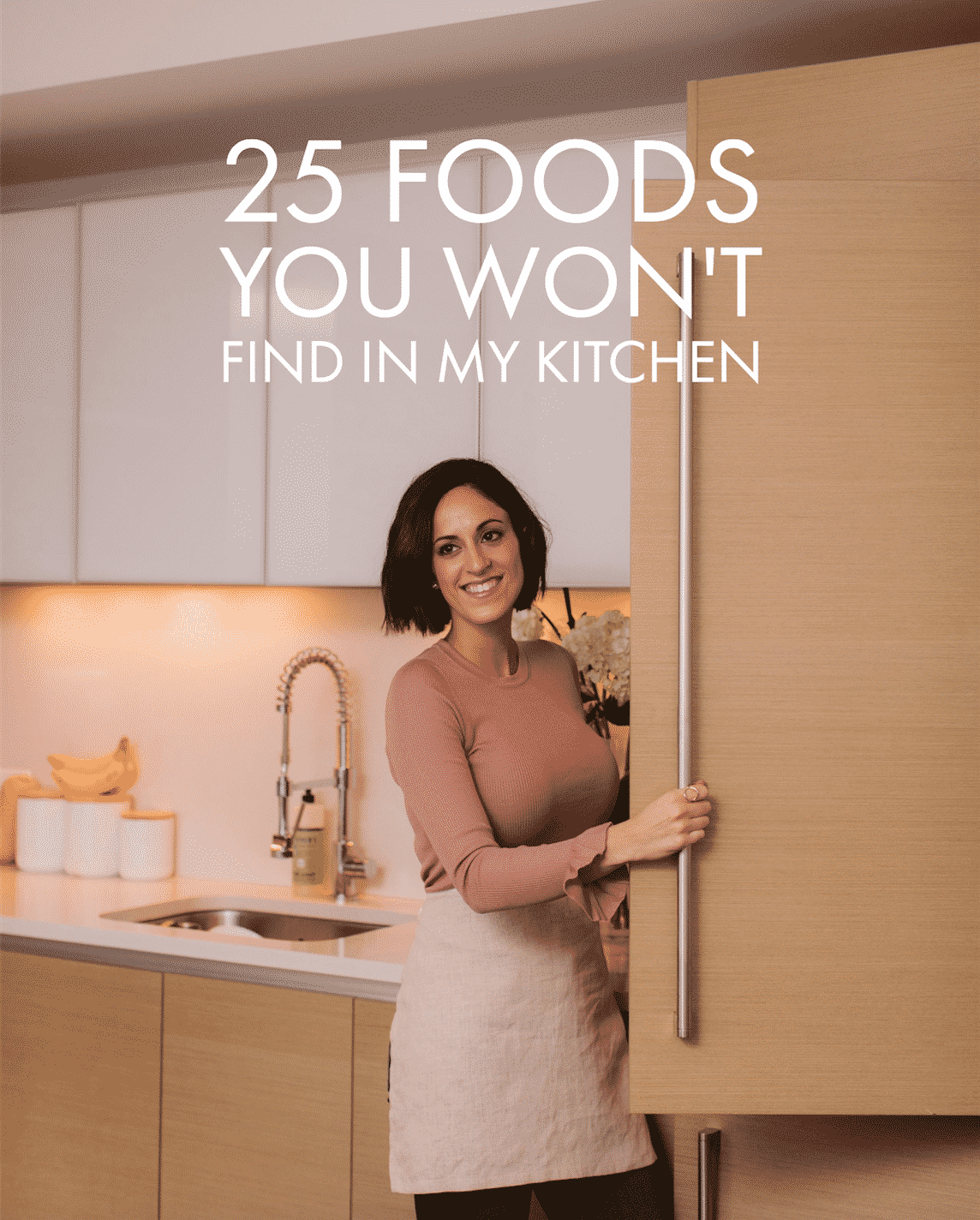 25 Foods You Won't Find in My Kitchen + Daily vlog
