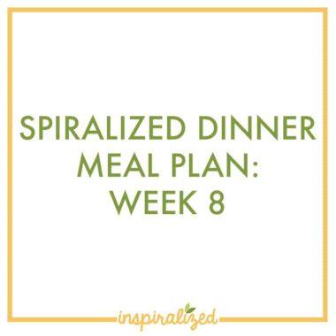 Weekly Dinner Meal Plan: Week 8