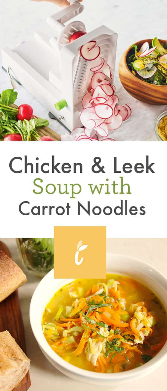 Chicken & Leek Soup with Carrot Noodles