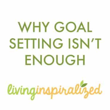 Why Goal Setting Isn't Enough