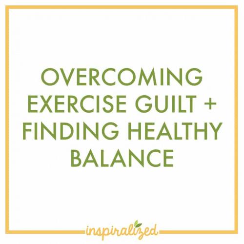 Overcoming Exercise Guilt