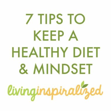 7 Tips To Keep A Healthy Diet & Mindset Throughout Your Week