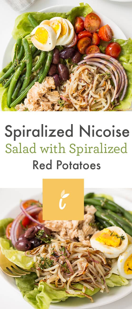 spiralized nicoise salad with spiralized red potatoes