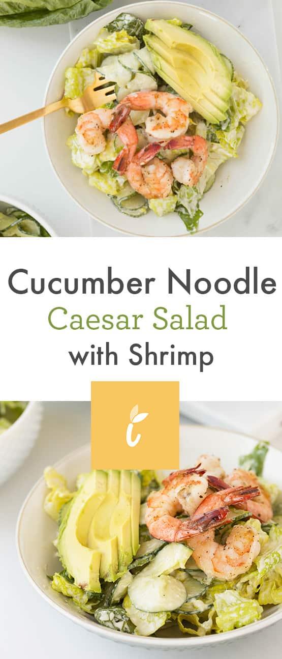 Shrimp and Cucumber Noodle Salad with Greek Yogurt Caesar Dressing