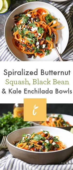 Spiralized Butternut Squash, Black Bean and Kale Enchilada Bowls