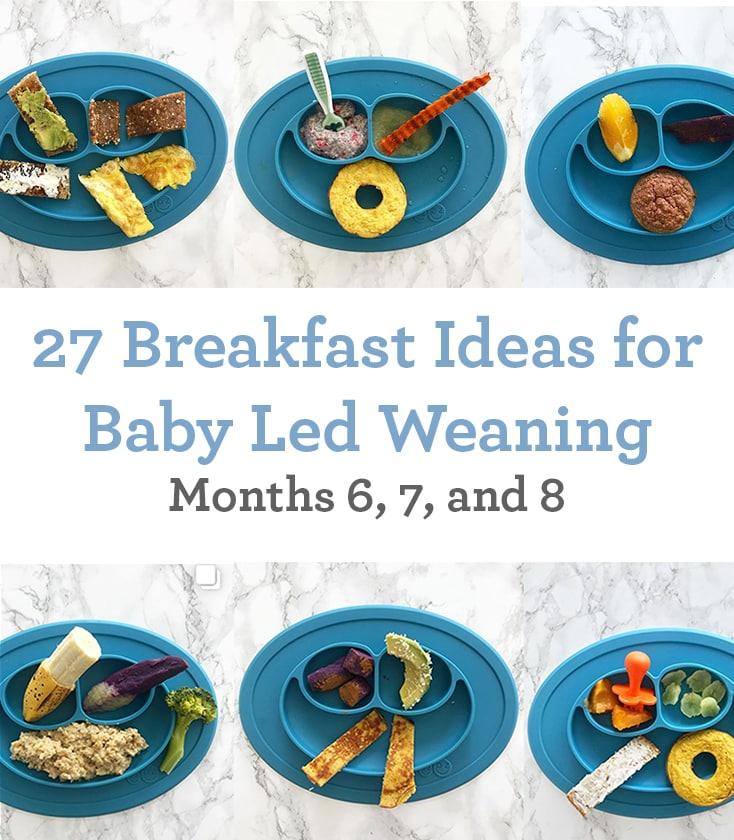 breakfast ideas for baby led weaning (6 to 9 months)