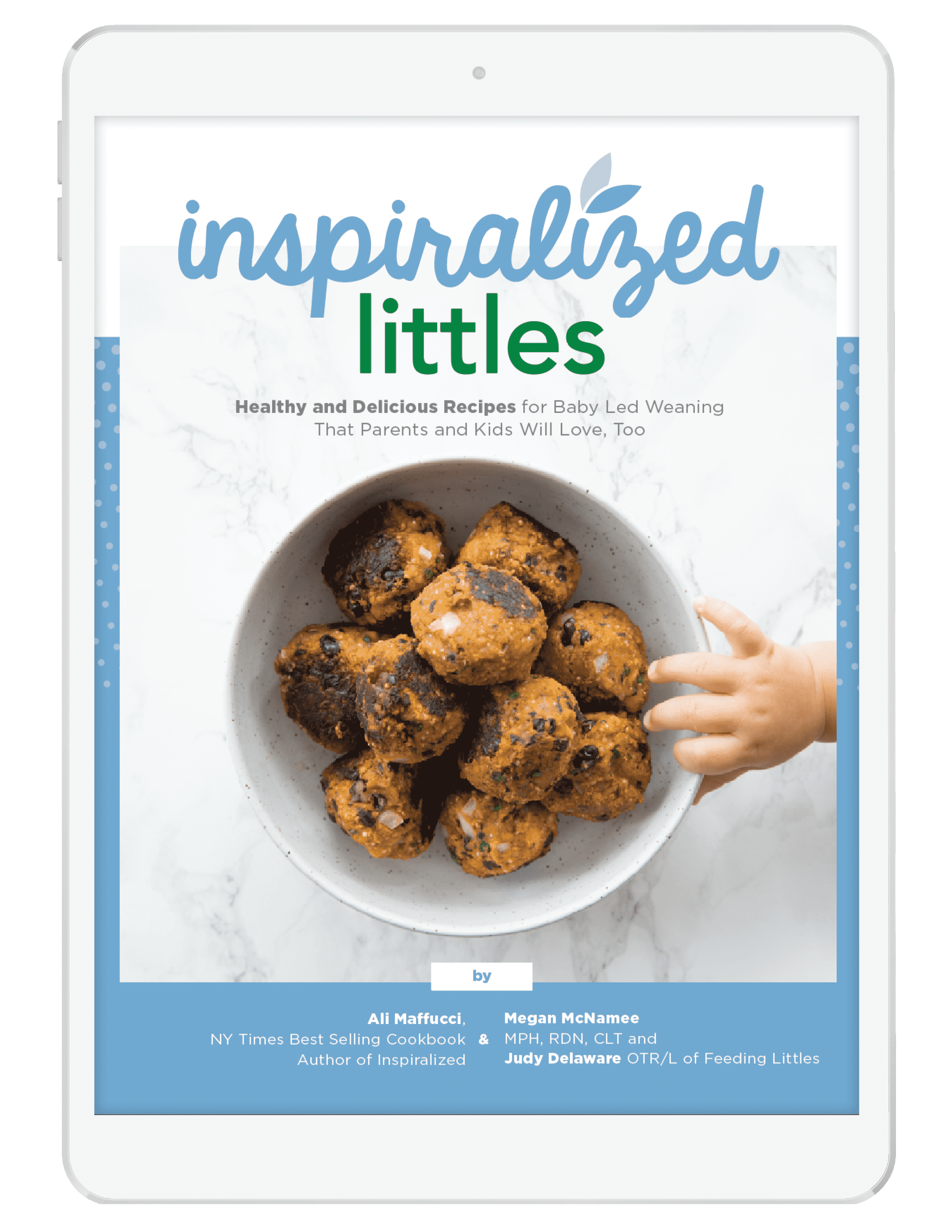 Inspiralized Littles Baby Led Weaning eCookbook