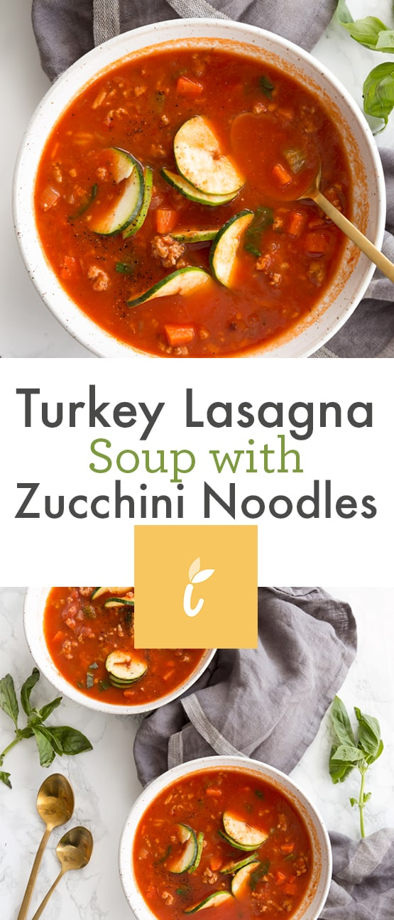 Turkey Lasagna Soup with Zucchini Noodles