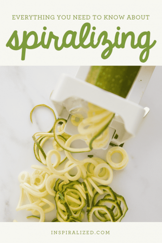 Everything you need to know about Spiralizing