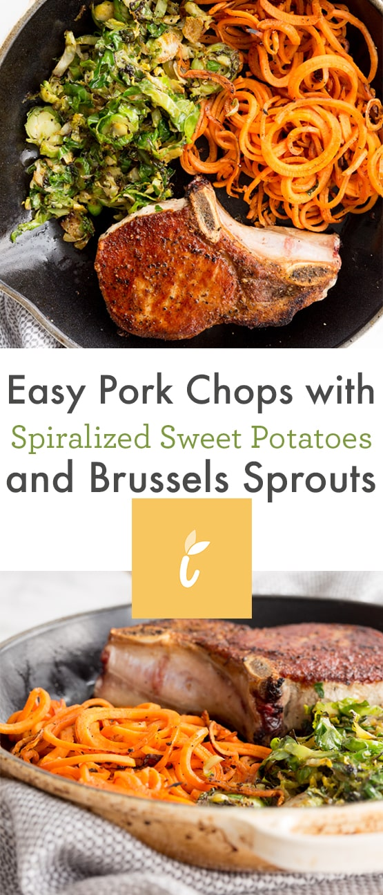 Easy Pork Chops with Spiralized Sweet Potatoes and Brussels Sprouts