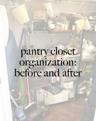 pantry closet organization: before and after