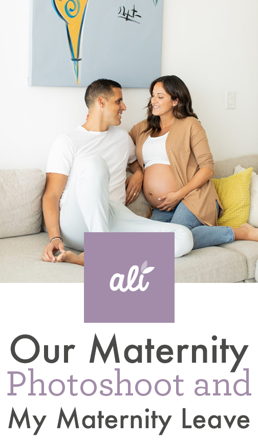 Our Maternity Photoshoot and My Maternity Leave